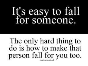 Its-Easy-to-fall-For-Someone