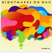 Nightmare on wax