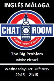 Ingles Malaga Chat Room Big Problem