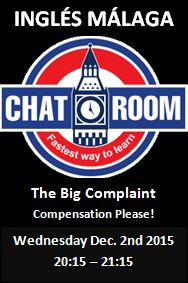 Ingles Malaga Chat Room Complaint Compensation