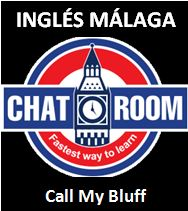 Ingles Malaga Call my bluff